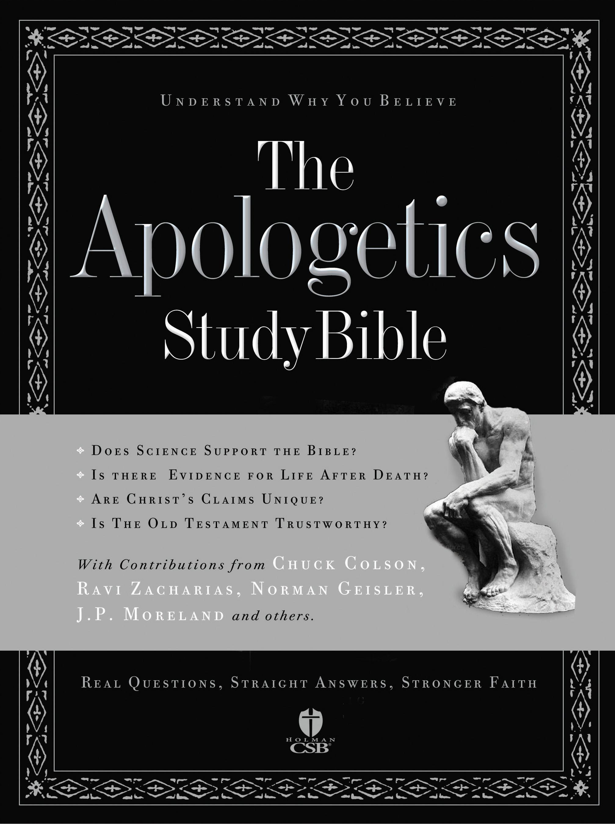 The Apologetics Study Bible Apologetics, Bible study