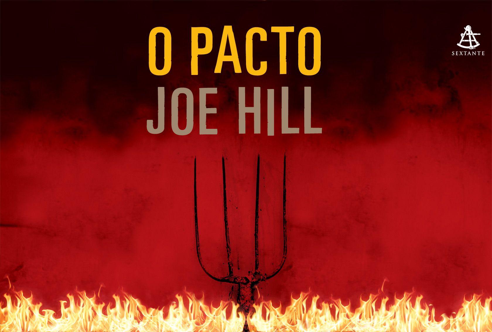 O pacto; O amaldiçoado. Joe Hill. O pacto