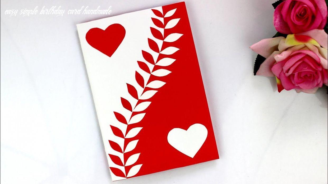 8 Easy Simple Birthday Card Handmade Card Making Ideas Handmade Birthday Cards Easy Birthday Cards Diy Easy Greeting Cards