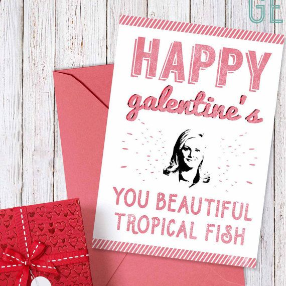 Galentine 39 S Day Card Leslie Knope Quot Happy Galentine 39 S Day Quot Leslie Knope Galentines C Happy Galentines Day Beautiful Tropical Fish Galentines