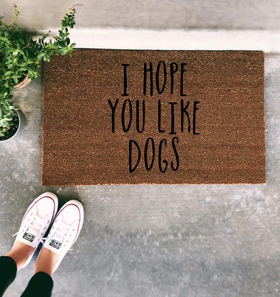 Photo of Ich hoffe Sie wie Hunde Fußmatte – lustige Hand gemalt Tür Matte Zitat einzigartige süße Home Dekor Hunde Hund Mom Willkommensmatte