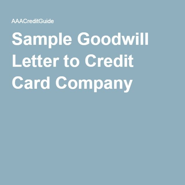 Sample Goodwill Letter To Remove Late Payments From Credit Report