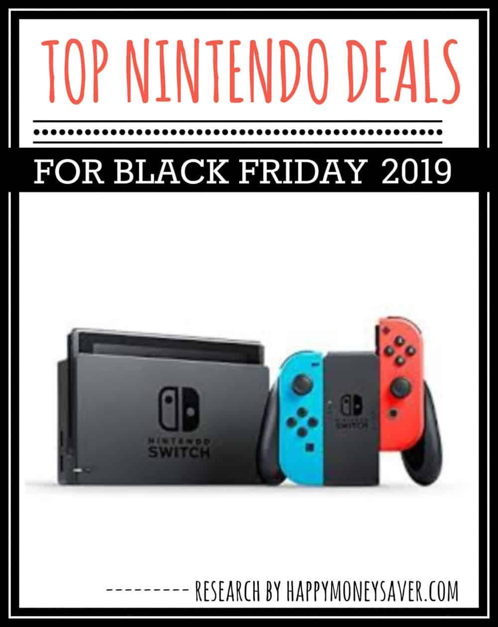 Top Nintendo Switch Black Friday 2019 Deals Happy Money Saver In 2020 Black Friday 2019 Black Friday Nintendo