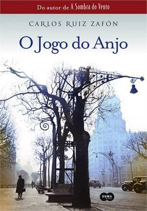 O Jogo do Anjo – O Cemitério dos Livros Esquecidos Vol 02 – Carlos Ruiz Záfon