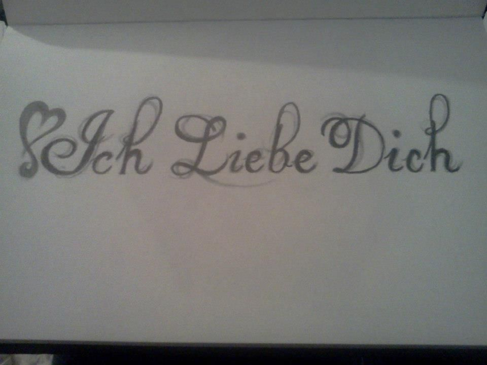 ich liebe dich means i love you in german my drawings pinterest tattoo awesome tattoos. Black Bedroom Furniture Sets. Home Design Ideas