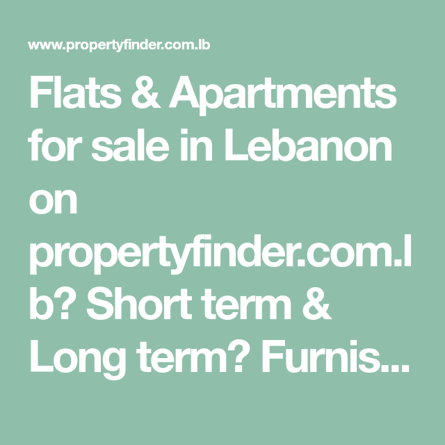 Flats & Apartments For Sale In Lebanon On Propertyfinder