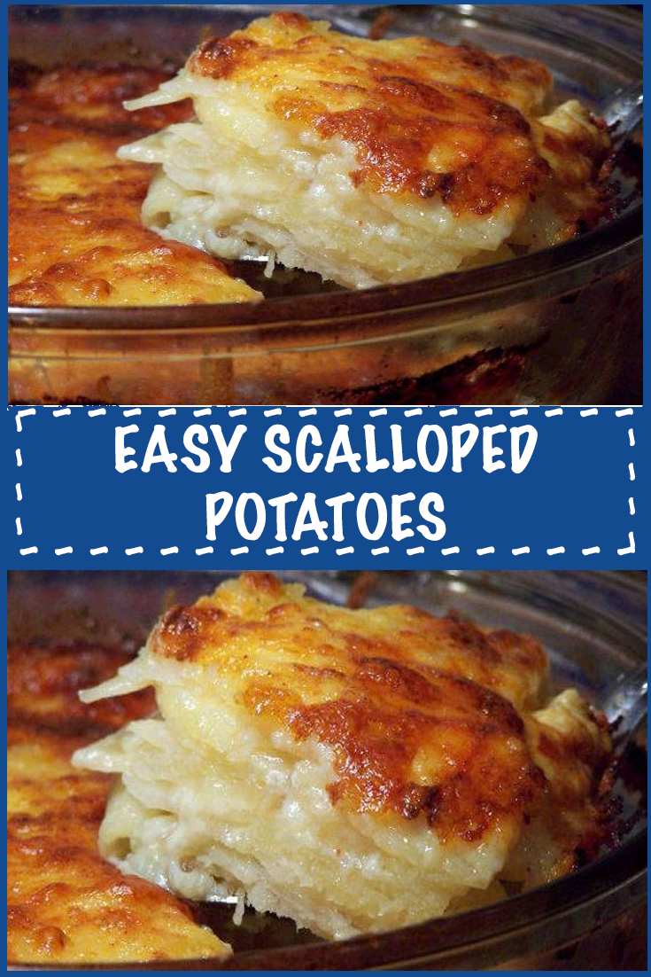 Photo of EASY SCALLOPED POTATOES