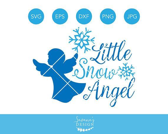 Little Snow Angel Svg Christmas Angel Svg Christmas Svg Winter Svg Snow Svg Snowflake Svg Svg Files Fo Christmas Svg Christmas Svg Files Christmas Angels