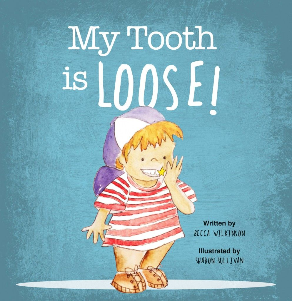 My tooth is loose childrens picture book great baby shower 3 diy printable worksheets inspired from the childrens book my tooth is loose by becca wilkinson negle Images