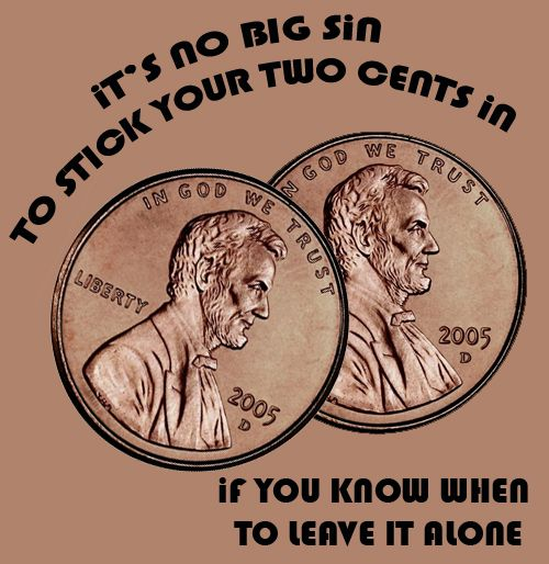 Billy Joel - Big Shot - It's no big sin to stick your two cents in, if you know when to leave it alone.