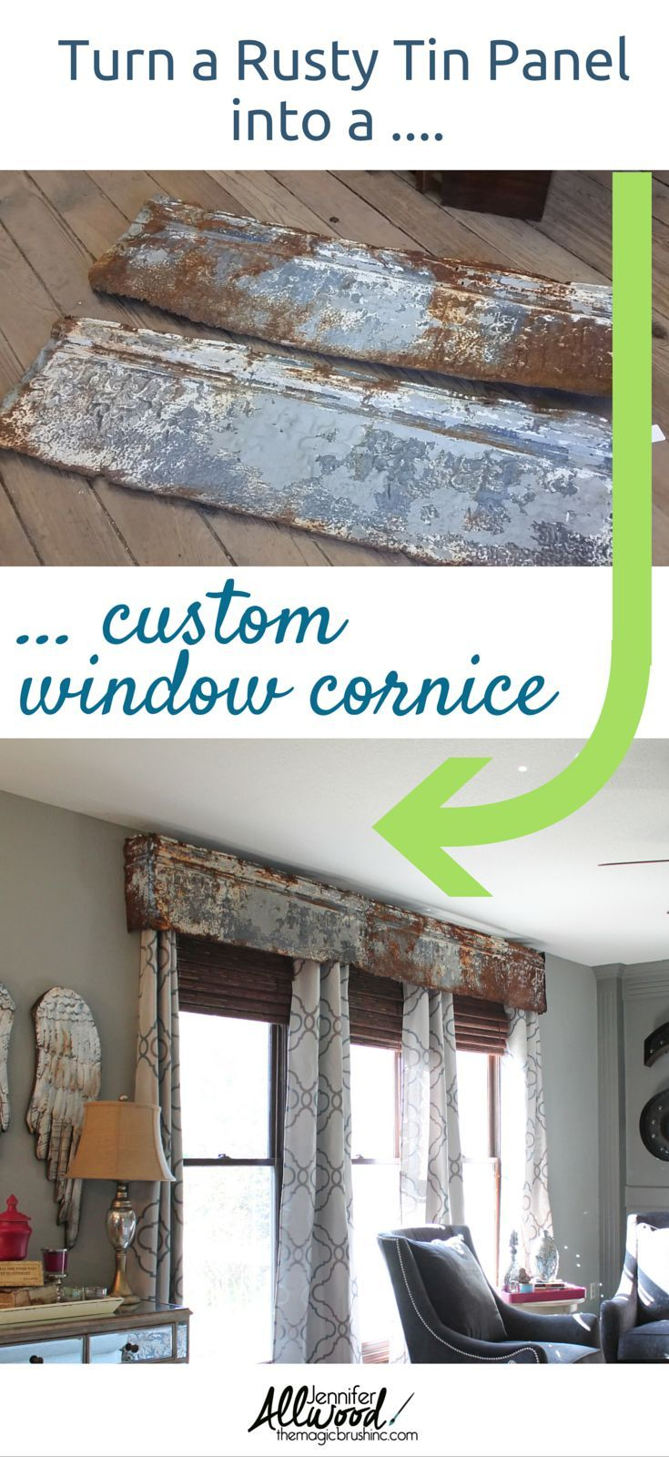 How to's : Add texture to your interior! How to repurpose a rusty tin panel into a window cornice. Design tips from garage sale finds by theMagicBrushinc.com