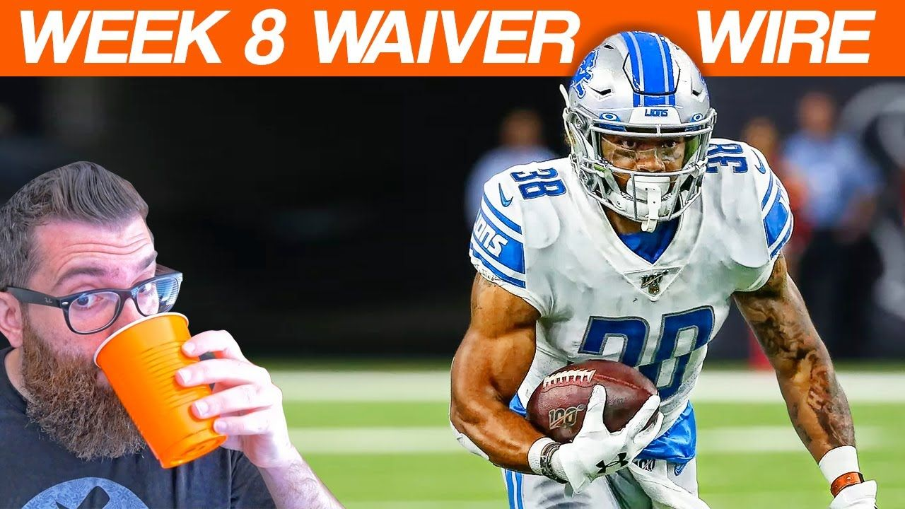 Waiver Wire Pickups Week 8 Fantasy Football 2019 Fantasy