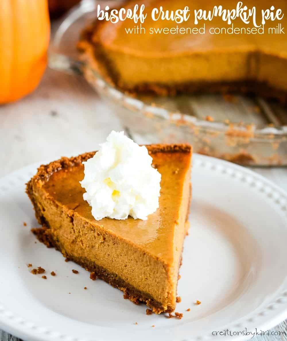 Biscoff Crust Pumpkin Pie With Sweetened Condensed Milk Is Incredibly Easy To Make And Tastes Fan Thanksgiving Food Desserts Dessert Recipes Party Food Dessert