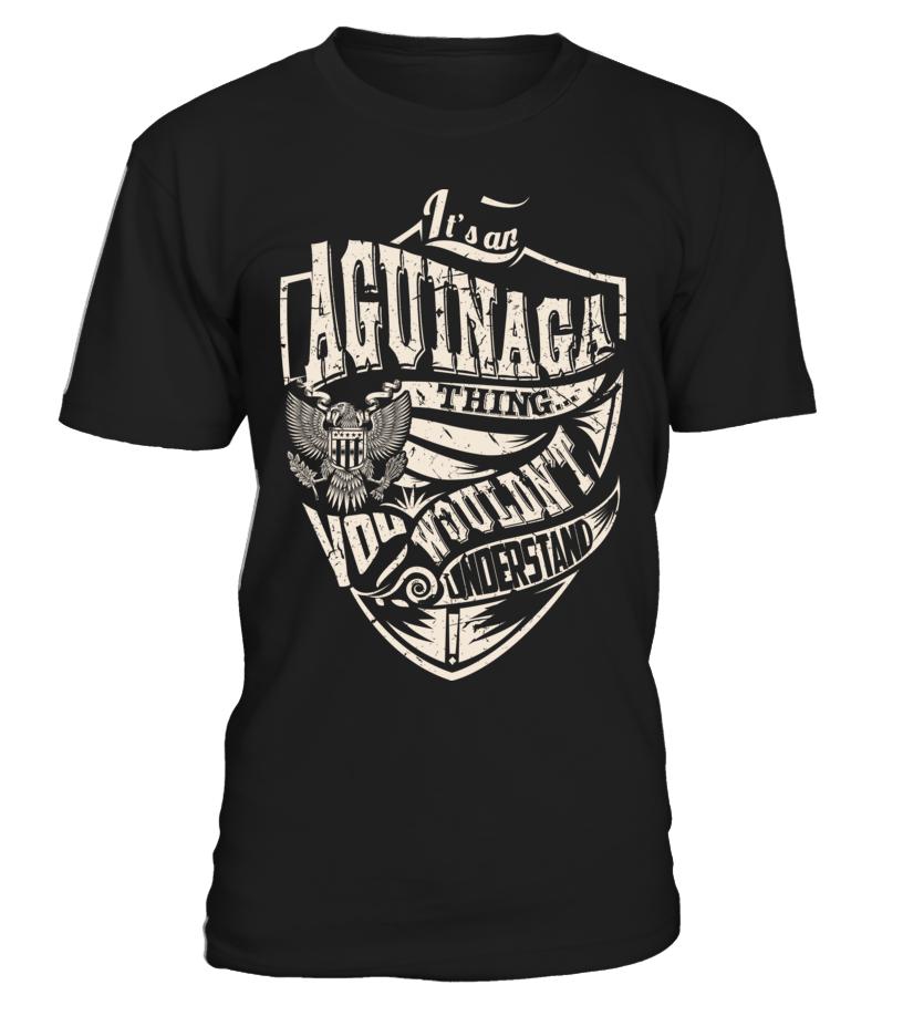It's an AGUINAGA Thing