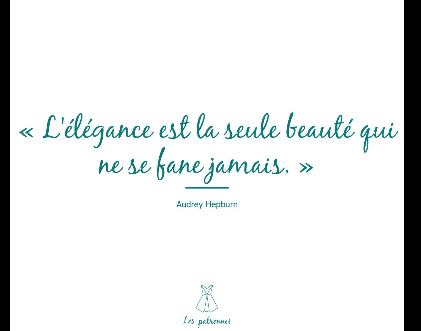 Inspiration D Audrey Hepburn L Elegance Est La Seule Beaute Qui Ne
