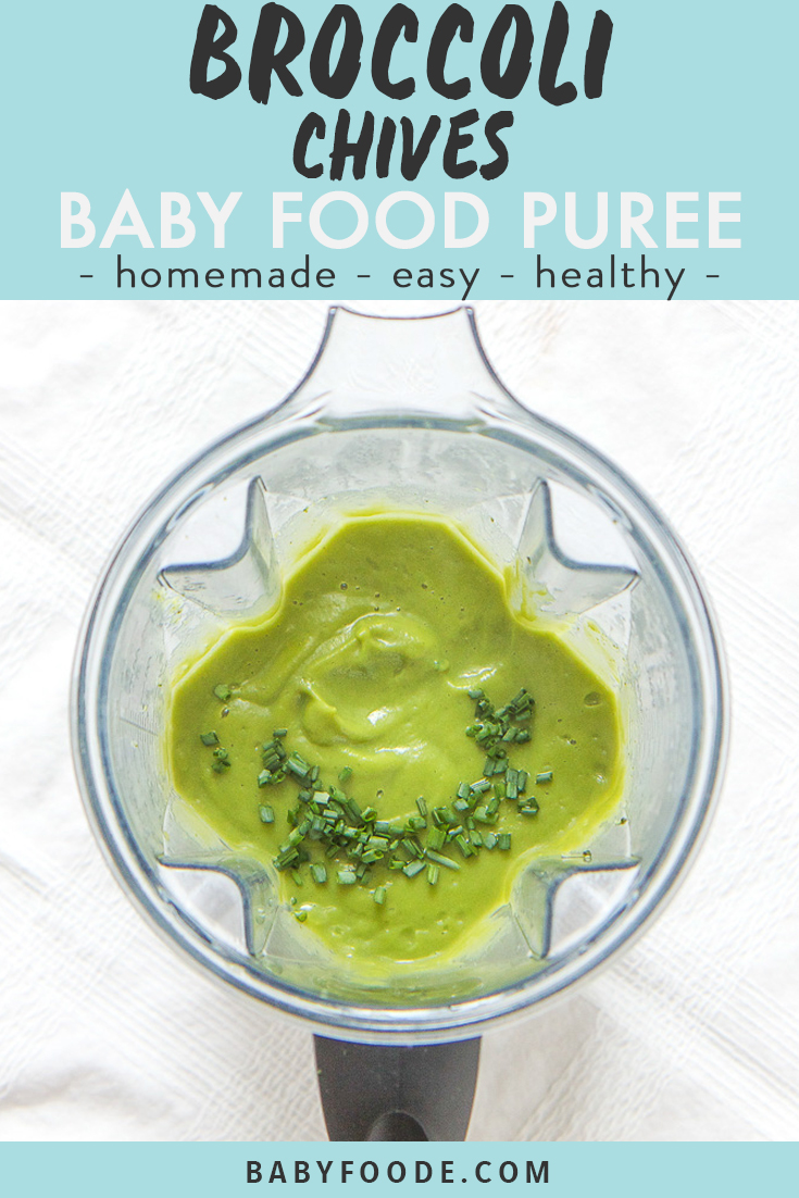Broccoli Chives Baby Food Puree Recipe Baby Food Recipes Vegetable Baby Food Recipes Baby Puree Recipes