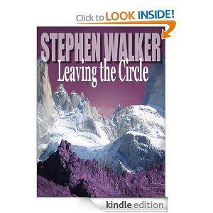 Leaving the Circle by Stephen Walker.  What lurks beneath the snow? #Horror #Fantasy #StephenWalker #LeavingTheCircle