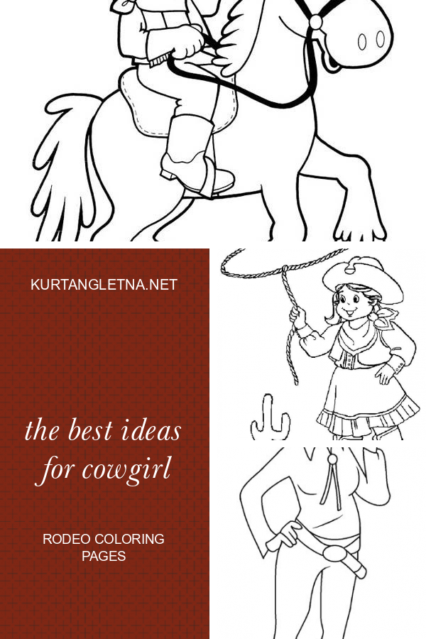 The Best Ideas For Cowgirl Rodeo Coloring Pages Coloring Pages Coloring Pages For Girls Unicorn Coloring Pages