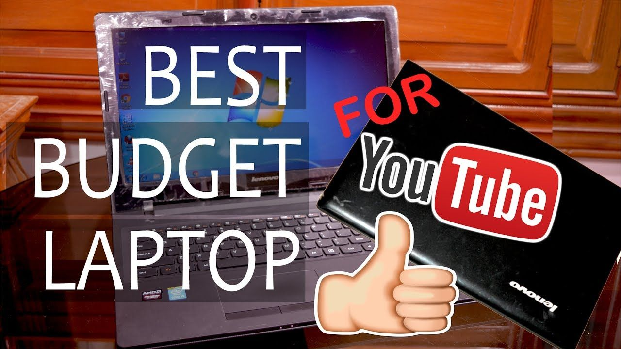 what is the best budget laptop for video editing