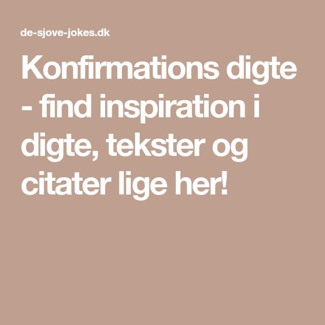 sjove citater om konfirmation Konfirmations digte   find inspiration i digte, tekster og citater  sjove citater om konfirmation