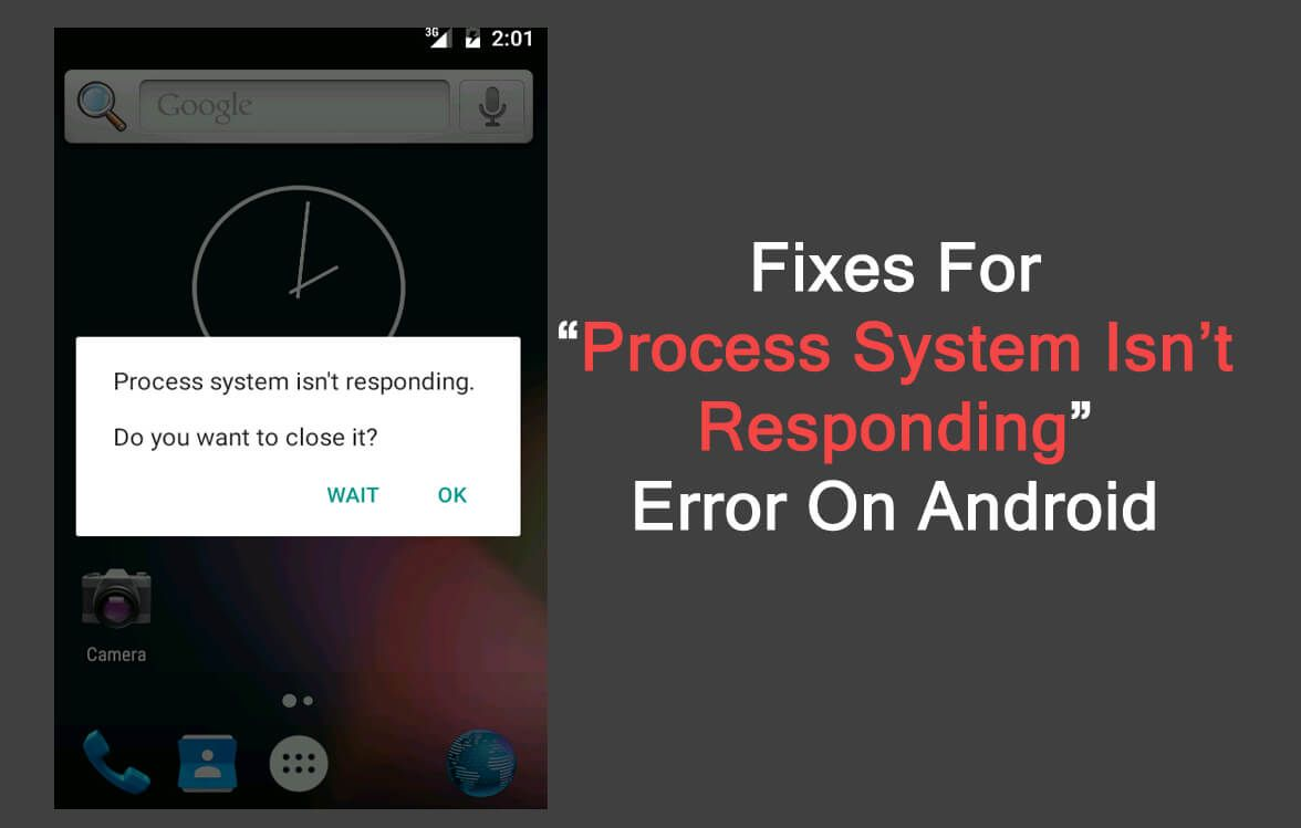 How To Fix Android Error Process System Isn T Responding With