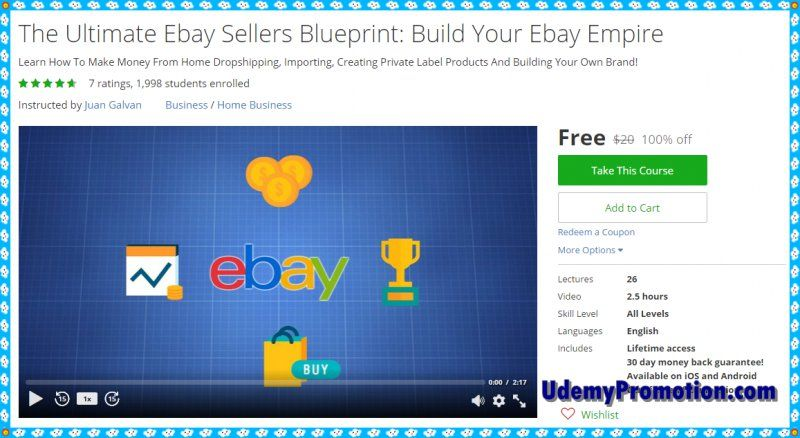 100 Free Udemy Coupon The Ultimate Ebay Sellers Blueprint Build Your Ebay Empire Udemy Coupon Ebay Blueprints