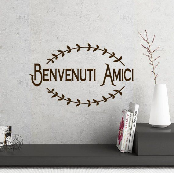 Italian Kitchen Decor Benvenuti Amici Wall Decal Words ...