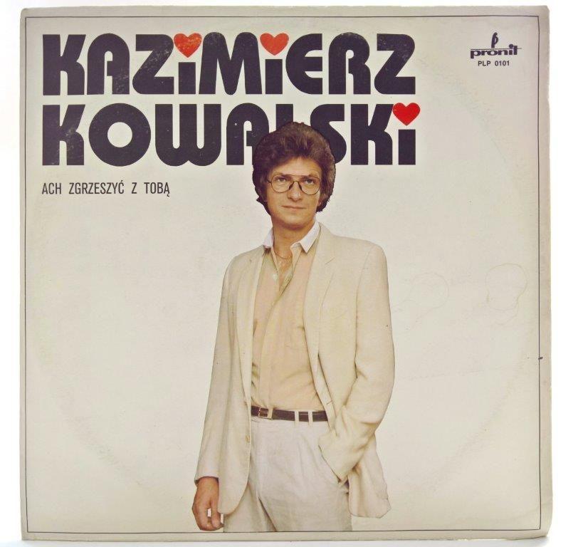 Kazimierz Kowalski Ach Zgrzeszyc Z Toba Toba Kazimierz