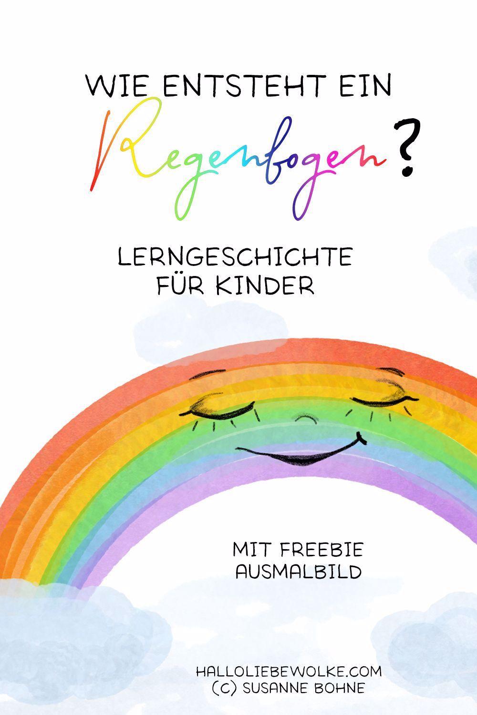 Wie Entsteht Ein Regenbogen Annegret Einhorn Trifft Frau Sonne Und Herrn Regen Und Die Beiden Konnen Es I In 2020 Rainbow Learning Learning Stories Stories For Kids