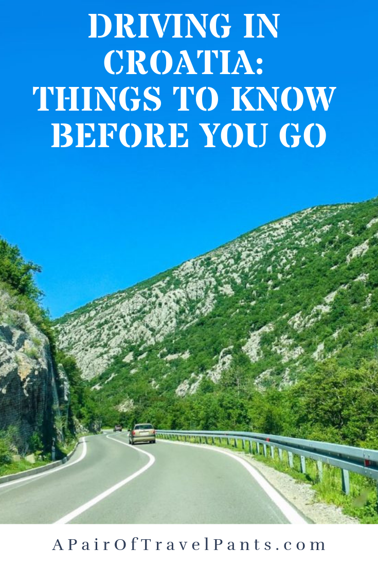 Driving In Croatia Things To Know Before You Go A Pair Of Travel Pants Croatia Driving Trips Croatia Travel