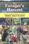 The Forager's Harvest A Guide to Identifying, Harvesting, and Preparing Edible Wild Plants  by Samuel Thayer  ISBN 13: 9780976626602  ISBN 10: 0976626608