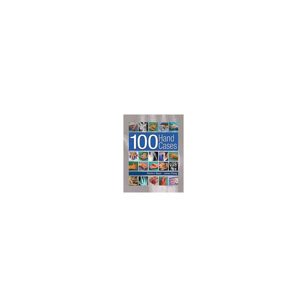 100 Hand Cases (Hardcover) (Martin I. Boyer)