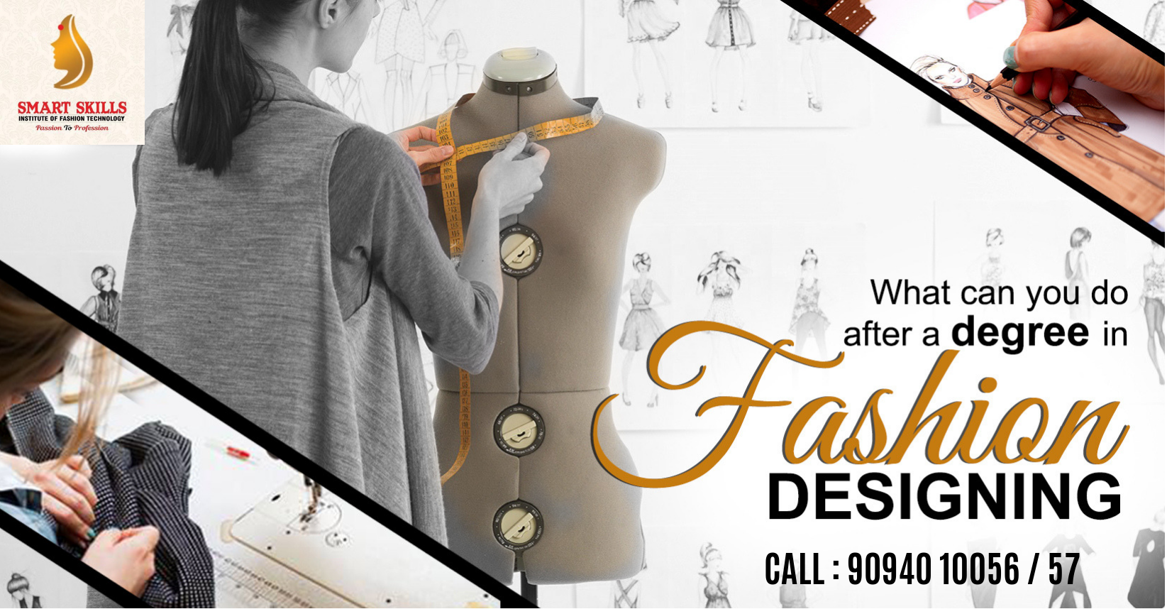 Smart Skills Institute Of Fashion Technology Provides The Perfect Environment Where An Aspiring Technology Fashion Diploma In Fashion Designing Fashion Design