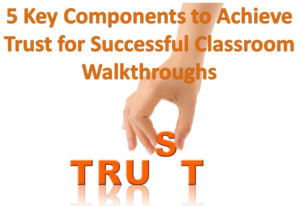 5 Key Components To Achieve Trust For Successful Classroom