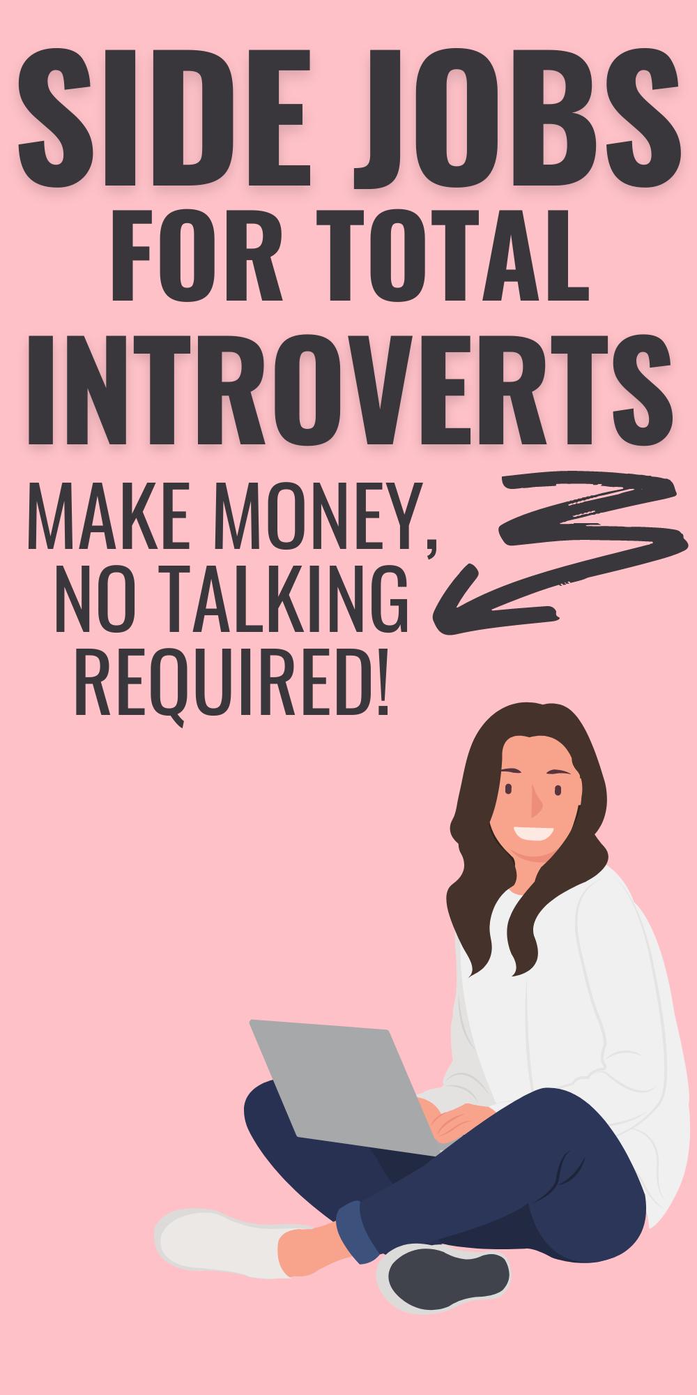15 Best Side Hustles for People Who Hate Talking