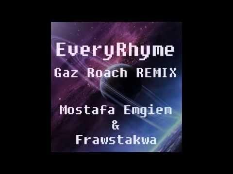 REMIX de EveryRhyme (Gaz Roach x Mostafa x Frawstakwa) #19