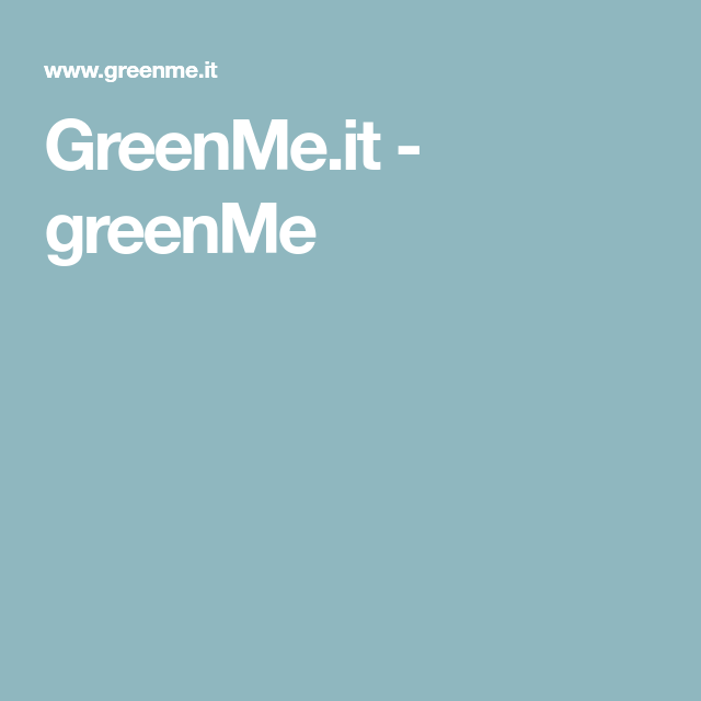 Greenme It Salute Naturale Salute Benessere