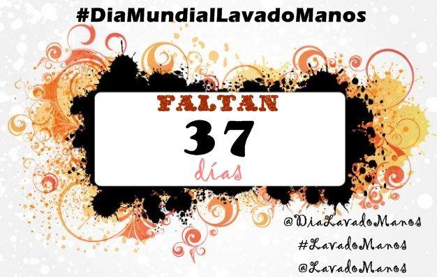 37 días para #DiaMundialLavadoManos