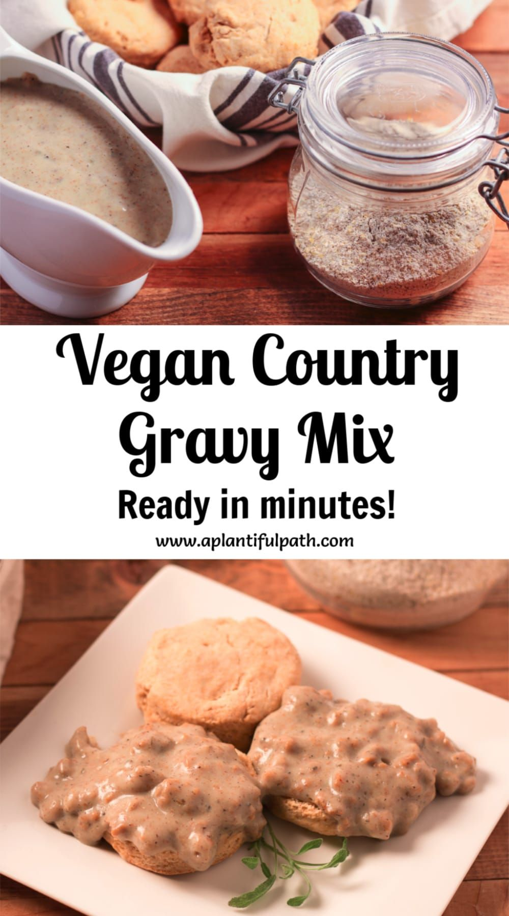 Easy Vegan Country Gravy Mix Oil Free A Plantiful Path Recipe In 2020 Oil Free Vegan Recipes Vegan Biscuits And Gravy Vegan Sausage