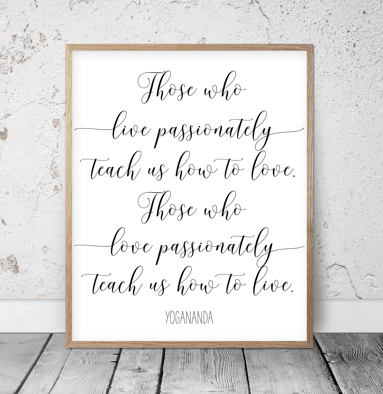 Those Who Live Passionately, Yogananda, Inspirational Quotes, Nursery printable, Dorm Room Decor, Motivational Prints, Kids Room Wall Art