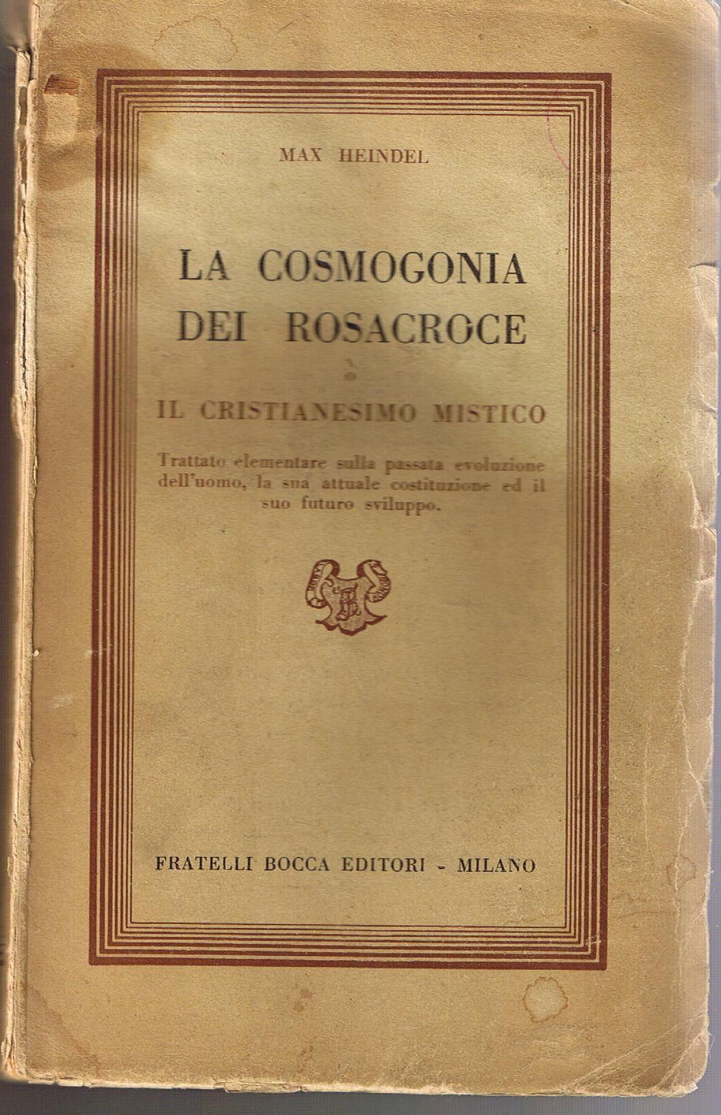 LA COSMOGONIA DEI ROSACROCE - Max HEINDEL, 1953