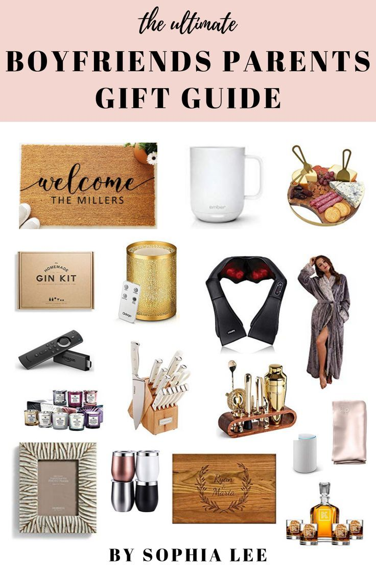 25 Best Gifts For Boyfriends Family They Ll Obsess Over By Sophia Lee Best Boyfriend Gifts Boyfriend Parents Gift Boyfriends Mom Gifts
