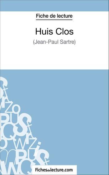 Huis Clos De Jean-Paul Sartre (Fiche De Lecture): Analyse C...