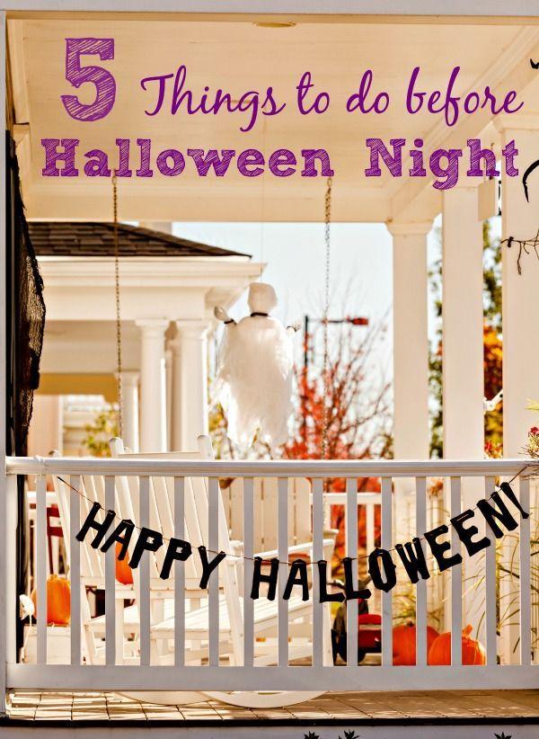 5 Must-do\u0027s Before Halloween Night Halloween night, Easy halloween - halloween activities ideas