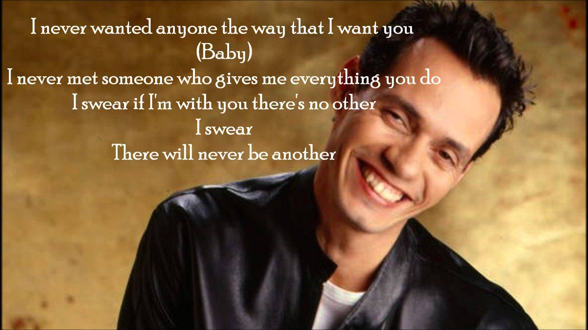 Marc Anthony - I Swear + Lyrics | Lyrics. Romantic music. Greatest songs