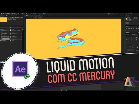 Tutorial Adobe After Effects: Liquid Motion com CC Mercury