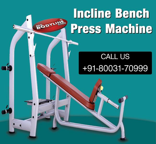 Buy Robust Incline Bench Press Machine From Pro Body Line Home Gym