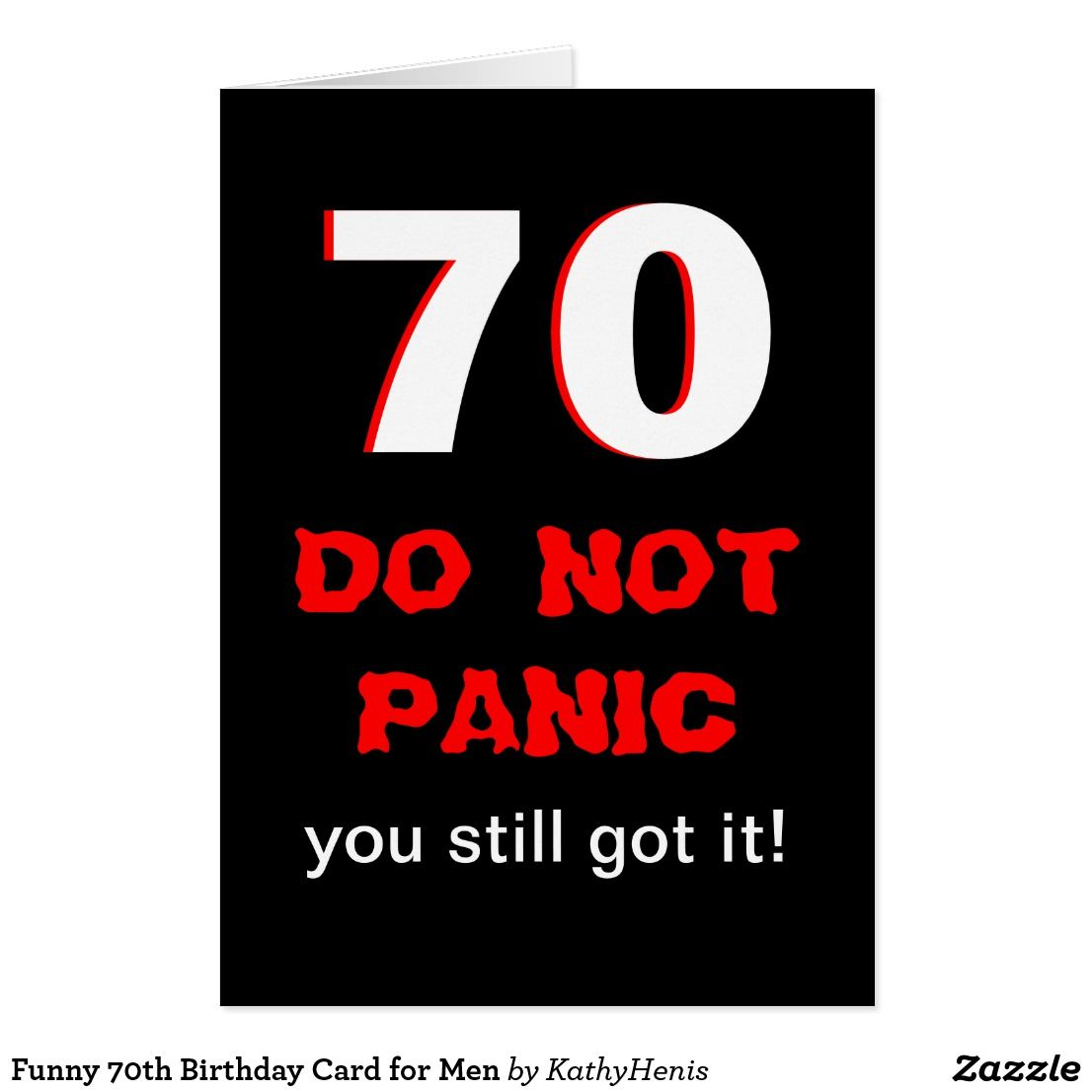 Funny 70th Birthday Card For Men Funny Greeting Cards Pinterest