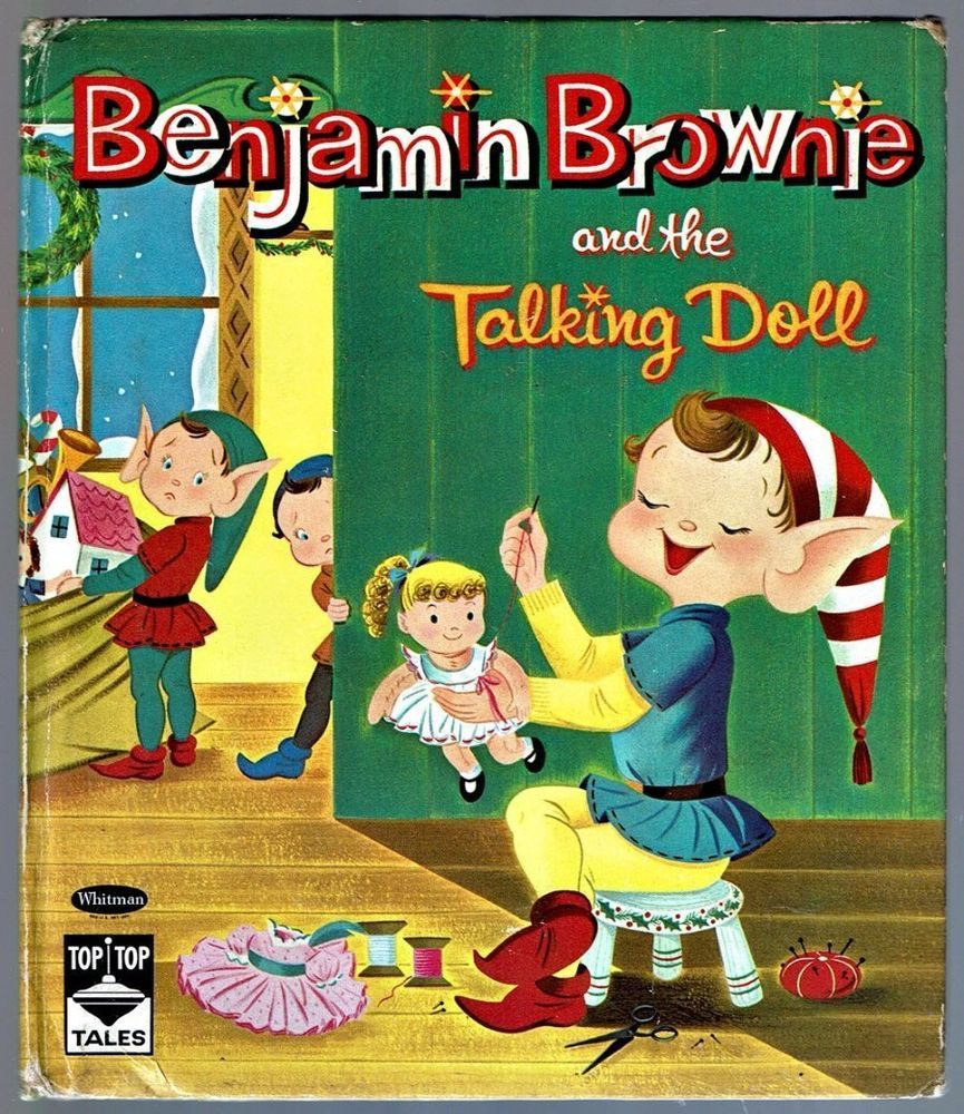 Children\'s Top Top Tales Book ~ BENJAMIN BROWNIE AND THE TALKING DOLL