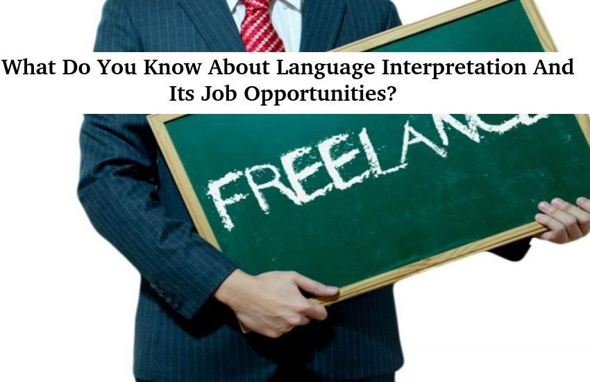 Freelance Language Interpretation Jobs in Delhi India